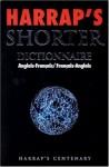 Harrap's Shorter : Dictionnaire Anglais-Français / Français-Anglais - Harrap