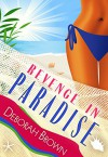 Revenge in Paradise (Paradise Florida Keys Mystery Series Book 6) - Deborah Brown
