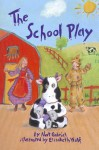 Reading 2000 Leveled Reader 4.116a the School Play - Nat Gabriel