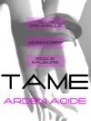 Tame - Arden Aoide
