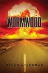 Wormwood - Micah Ackerman