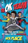 The OK Team - Nick Place