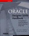 Oracle Designer 2000 Handbook: A Comprehensive System Development Method Using Oracle's Design Tools - Paul Dorsey, Peter Koletzke