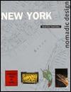 New York: Nomadic Design - Ronald Christ, Dennis Dollens