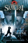 Young Samurai: The Ring of Water - Chris Bradford