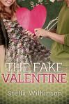 The Fake Valentine - Stella Wilkinson