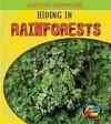 Hiding in Rainforests - Deborah Underwood
