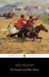 The Cossacks and Other Stories (Penguin Classics) - Leo Tolstoy, David McDuff, Paul Foote