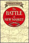 The Battle of New Market - William C. Davis
