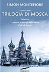 Trilogia di Mosca - Simon Sebag Montefiore, Simon Sebag Montefiore