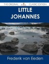 Little Johannes - The Original Classic Edition - Frederik van Eeden