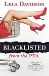Blacklisted from the PTA - Lela Davidson