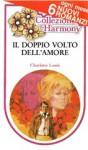 Il doppio volto dell'amore - Charlotte Lamb