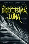 La diciottesima luna - Kami Garcia, Margaret Stohl, Elisa Caligiana