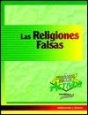 Las Religiones Falsas = Counterfeit Religions - Walter H. Mees Jr., Sandra Leoni, Esteban Saavedra