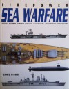Firepower: Sea Warfare - Chris Bishop