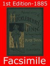 Adventures of Huckleberry Finn (Illustrated): 1st Edition - 1885 Reproduction (Omegadoc Facsimile) - Mark Twain
