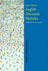 English Discourse Particles: Evidence from a Corpus - Karin Aijmer