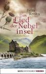 Das Lied der Nebelinsel: Historischer Roman (German Edition) - Julia Kröhn