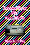 Trapped in an 80s Teen Movie - Michelle Duffy