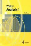 Analysis 1 - Wolfgang Walter
