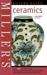 Miller's Buyer's Guide: Ceramics - John Sandon