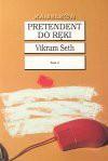 Pretendent do ręki - Vikram Seth