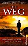 Der Weg: Wenn Gott Dir eine zweite Chance gibt - William Paul Young, Thomas Görden