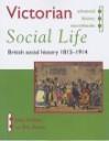 Victorian Social Life: British Social History 1815 1914 - Jane Jenkins, Eric J. Evans