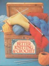 Step By Step To Better Knitting &Amp; Crochet - Dorothea Hall