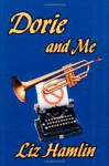 Dorie and Me - Liz Hamlin