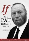 If: The Pat Roach Story - Pat Roach, Shirley Thompson
