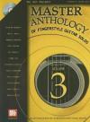 Master Anthology of Fingerstyle Guitar Solos, Volume 3 [With CD] - Stephen Rekas, Tim Farrell, Tom Doyle, Simon Fox, Howard Emerson, Joel Fafard