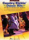 Country Kickin' Dance Hits - Hal Leonard Publishing Company