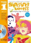Singing Express 1: Complete Singing Scheme for Primary Class Teachers. Ana Sanderson and Gillyanne Kayes - Ana Sanderson