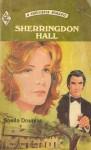Sherringdon Hall (Harlequin Romance, #2015) - Sheila Douglas