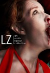 Libidinous Zombie: An Erotic Horror Collection - Rose Caraway, Jade A. Waters, Tamsin Flowers, Remittance Girl, Allen Dusk, Malin James, Raziel Moore, Janine Ashbless