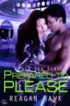 Prepared to Please - Reagan Hawk