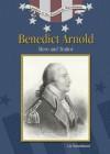 Benedict Arnold: Hero and Traitor - Liz Sonneborn
