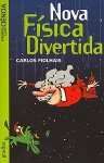 Nova Física Divertida - Carlos Fiolhais, José Bandeira