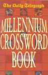 Daily Telegraph Millennium Crossword Book - Telegraph Group Limited