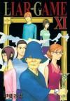 Liar Game, Volume 11 - Shinobu Kaitani, Shinobu Kaitani
