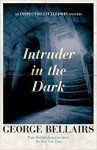 Intruder in the Dark (An Inspector Littlejohn Mystery) - George Bellairs