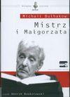 Mistrz i Małgorzata CD - Bułhakow Michał