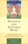 Wonders of the Natural Mind: The Essence of Dzogchen in the Native Bon Tradition of Tibet - Tenzin Wangyal, Andrew Lukianowicz, Dalai Lama XIV