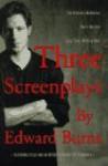Three Screenplays by Edward Burns - Edward Burns