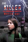 The Killer: Watch Out - Megan Rose