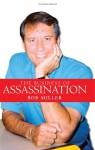 The Business of Assassination - Bob Miller