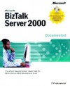 Microsoft BizTalk Server 2000 Documented - Microsoft Corporation, Microsoft Press