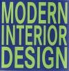Modern Interior Design - Daniela Santos Quartino, Mariana R. Eguaras Etchetto, Mireia Casanovas Soley